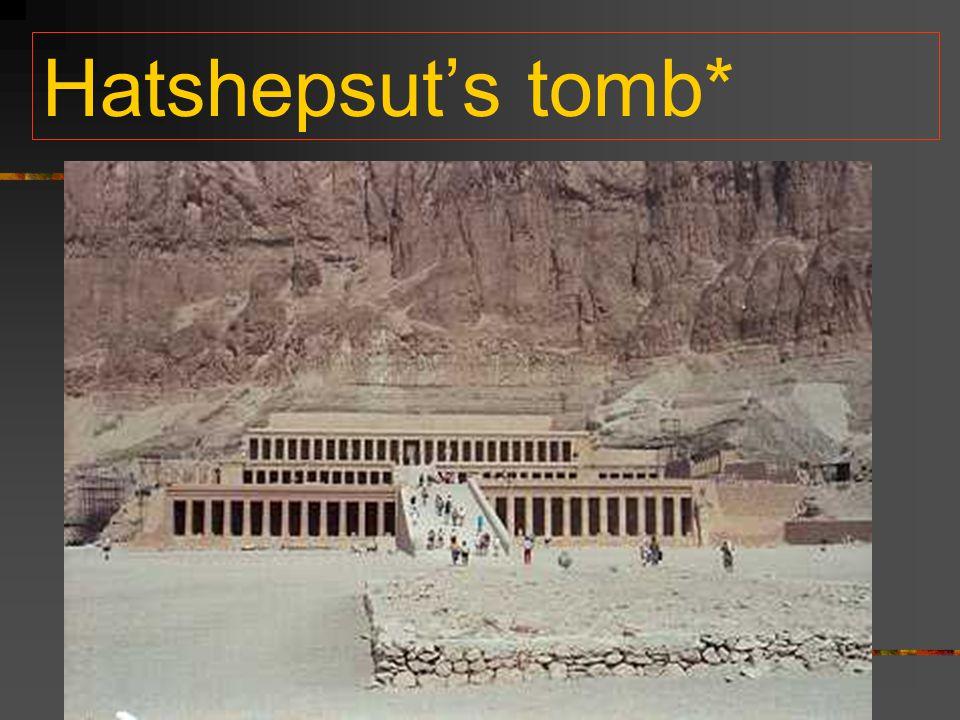 Hatshepsut's tomb*