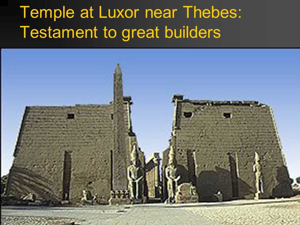 Temple at Luxor near Thebes: Testament to great builders