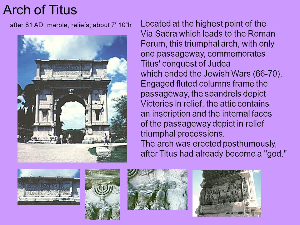 Arch of Titus Located at the highest point of the
