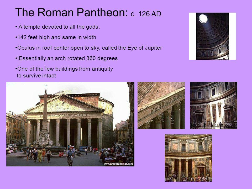 The Roman Pantheon: c. 126 AD
