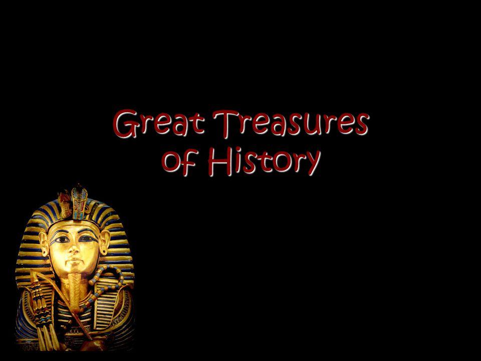 Great Treasures of History