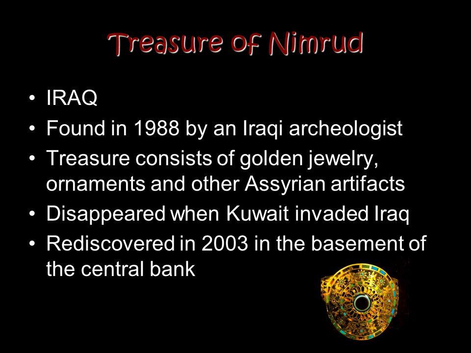 Treasure of Nimrud IRAQ Found in 1988 by an Iraqi archeologist