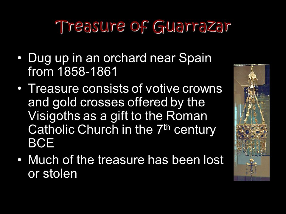 Treasure of Guarrazar Dug up in an orchard near Spain from 1858-1861