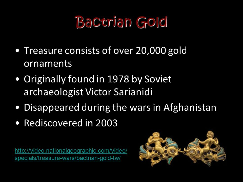 Bactrian Gold Treasure consists of over 20,000 gold ornaments