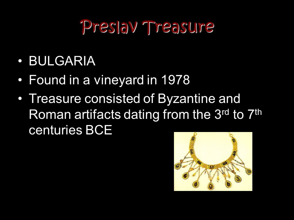Preslav Treasure BULGARIA Found in a vineyard in 1978
