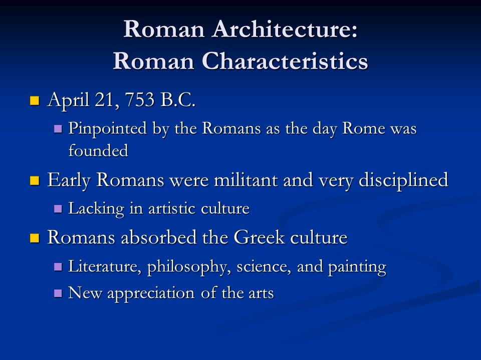 Roman Architecture: Roman Characteristics