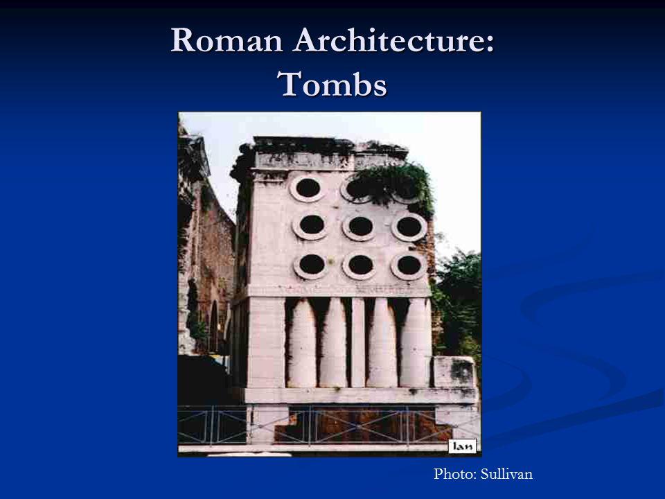 Roman Architecture: Tombs