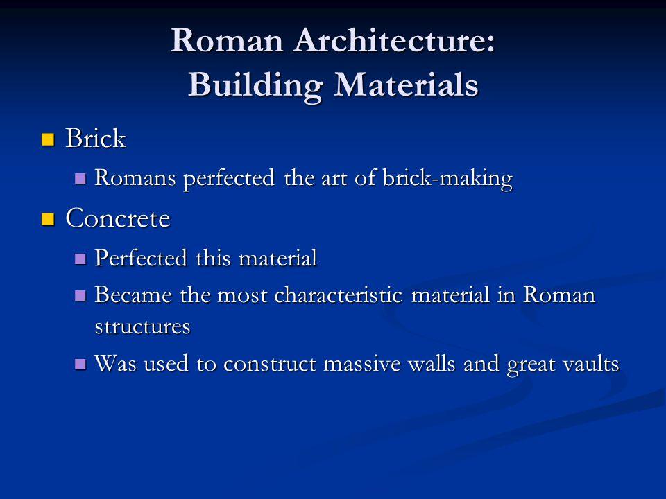 Roman Architecture: Building Materials