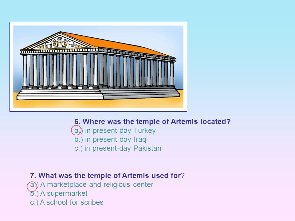 6. Where was the temple of Artemis located