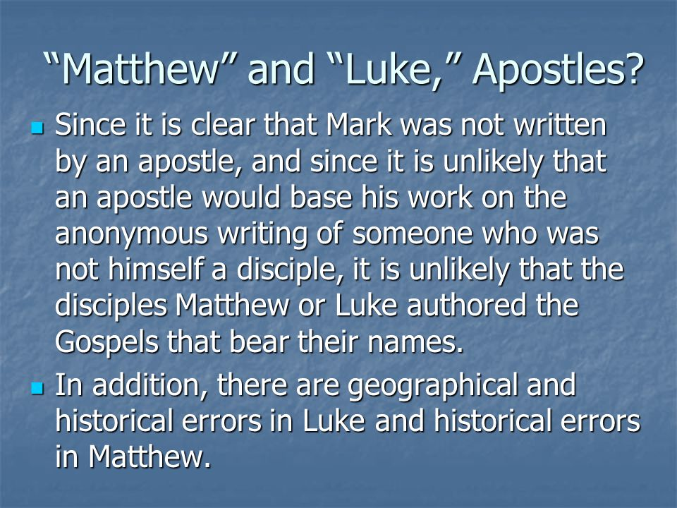 Matthew and Luke, Apostles