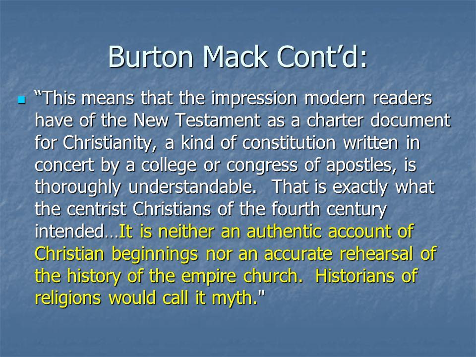Burton Mack Cont'd: