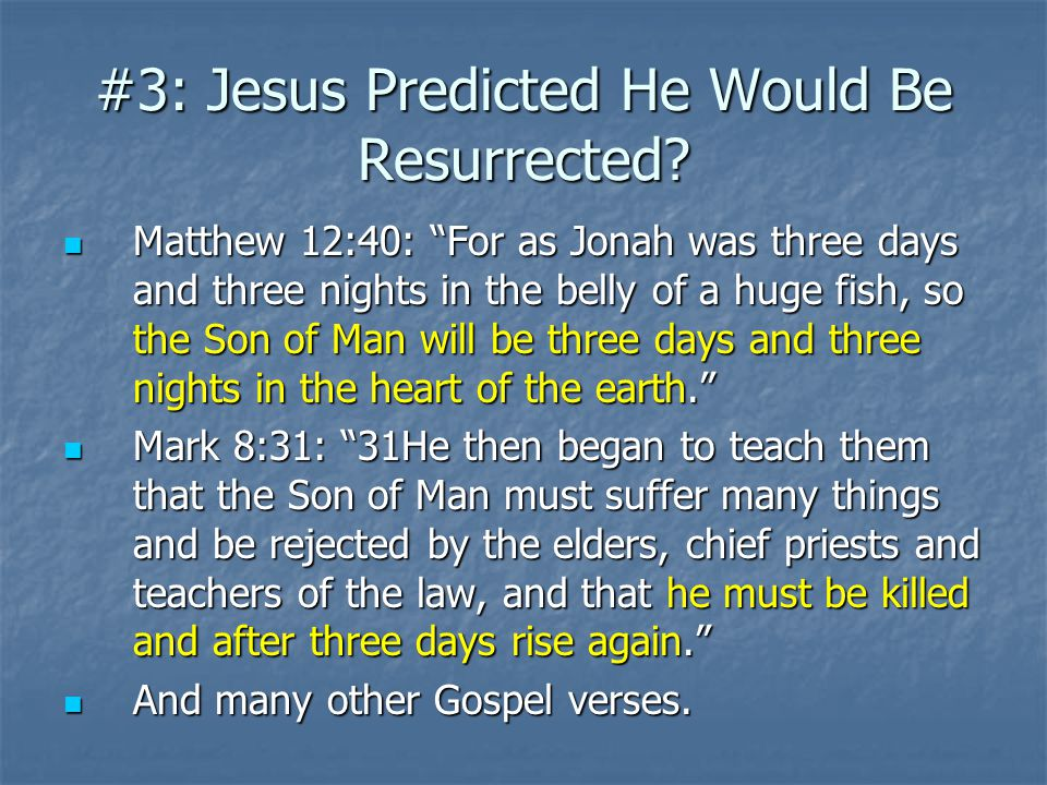 #3: Jesus Predicted He Would Be Resurrected