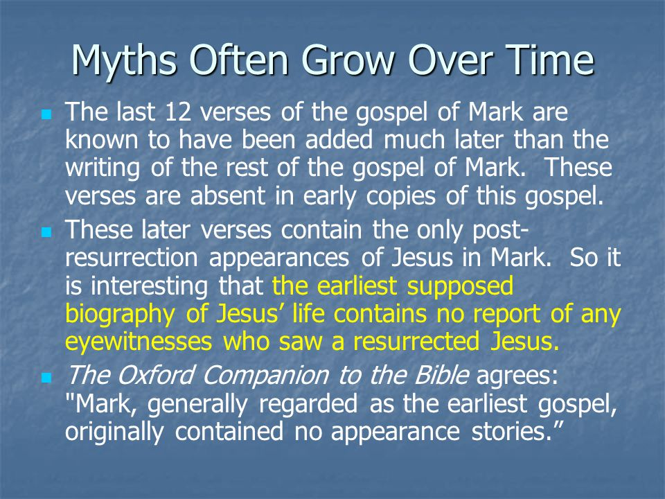 Myths Often Grow Over Time