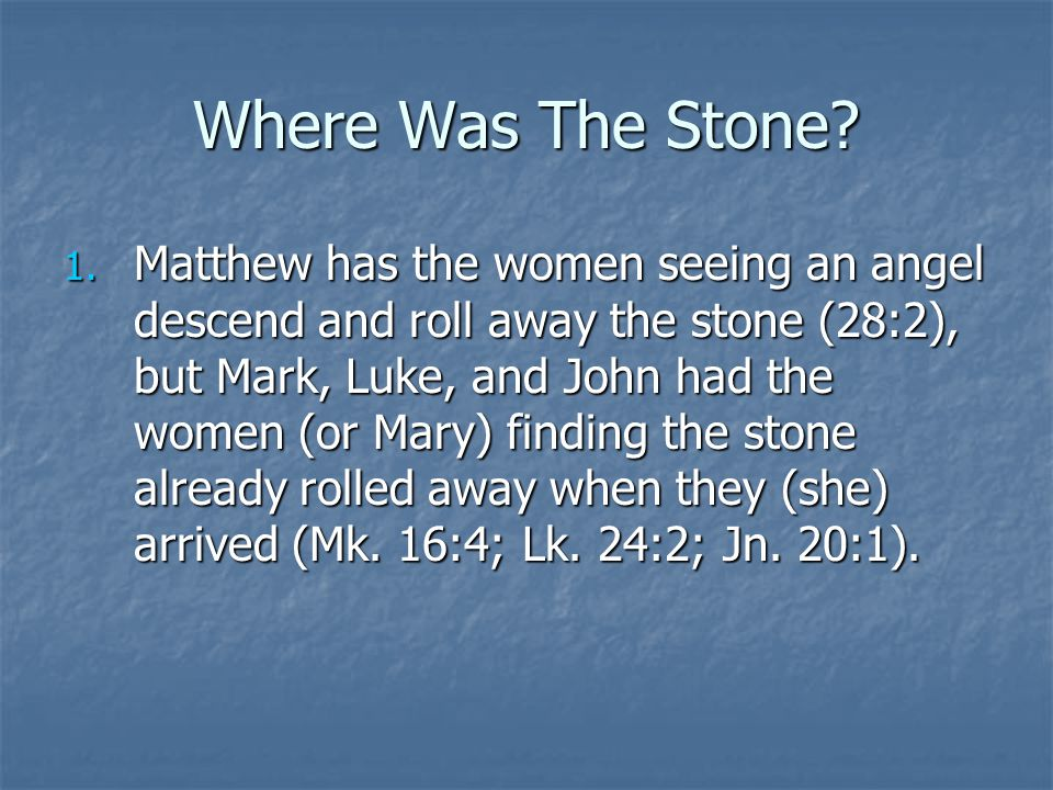 Where Was The Stone