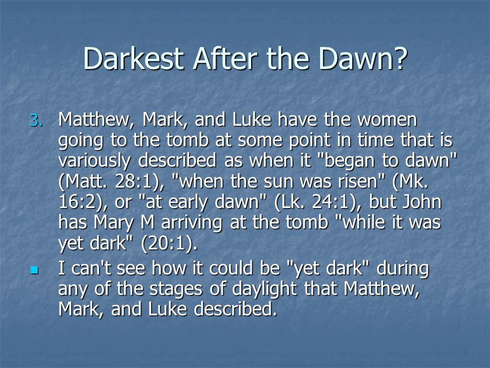 Darkest After the Dawn