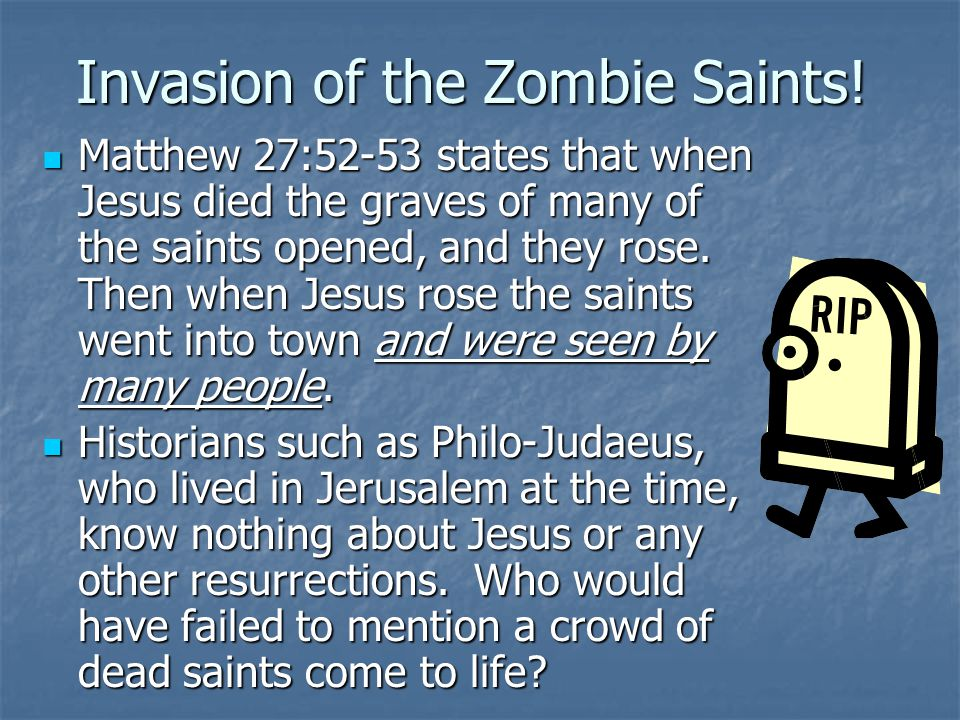 Invasion of the Zombie Saints!