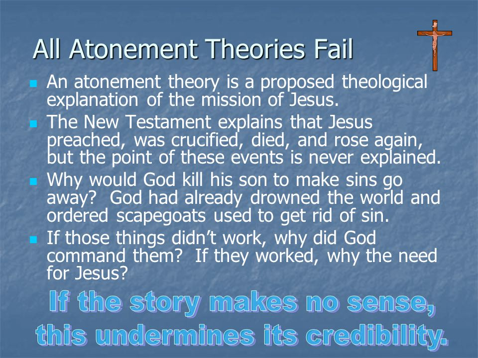 All Atonement Theories Fail
