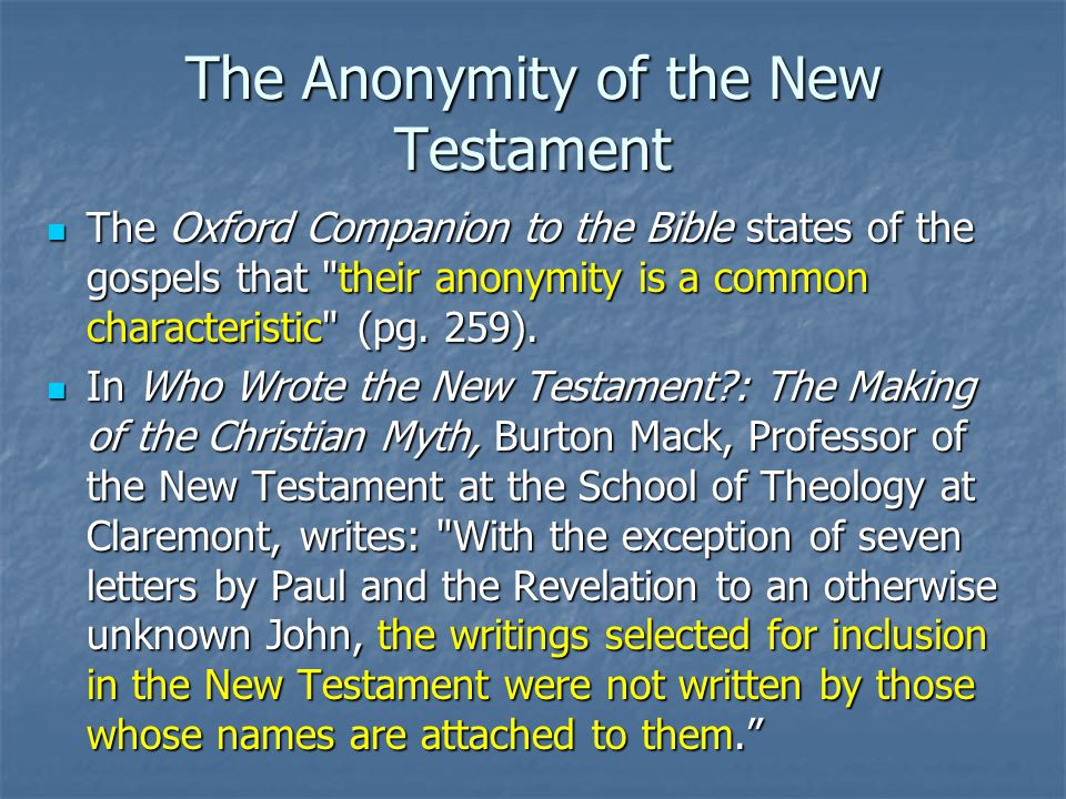 The Anonymity of the New Testament
