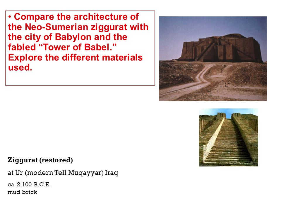 Compare the architecture of the Neo-Sumerian ziggurat with the city of Babylon and the fabled Tower of Babel. Explore the different materials used.
