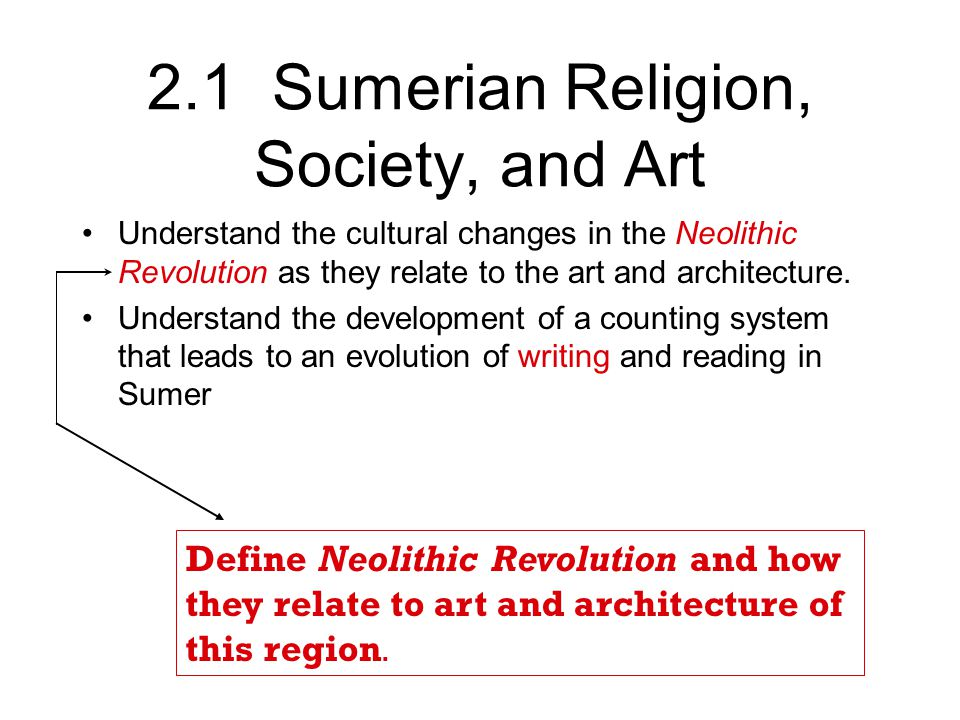 2.1 Sumerian Religion, Society, and Art