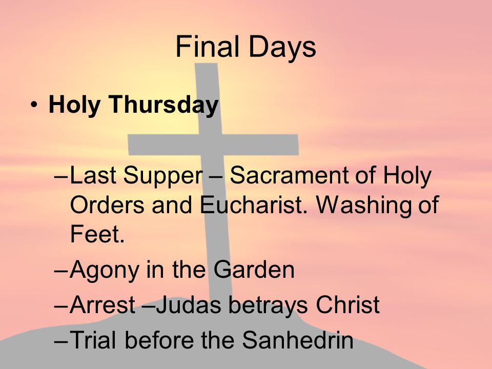 Final Days Holy Thursday