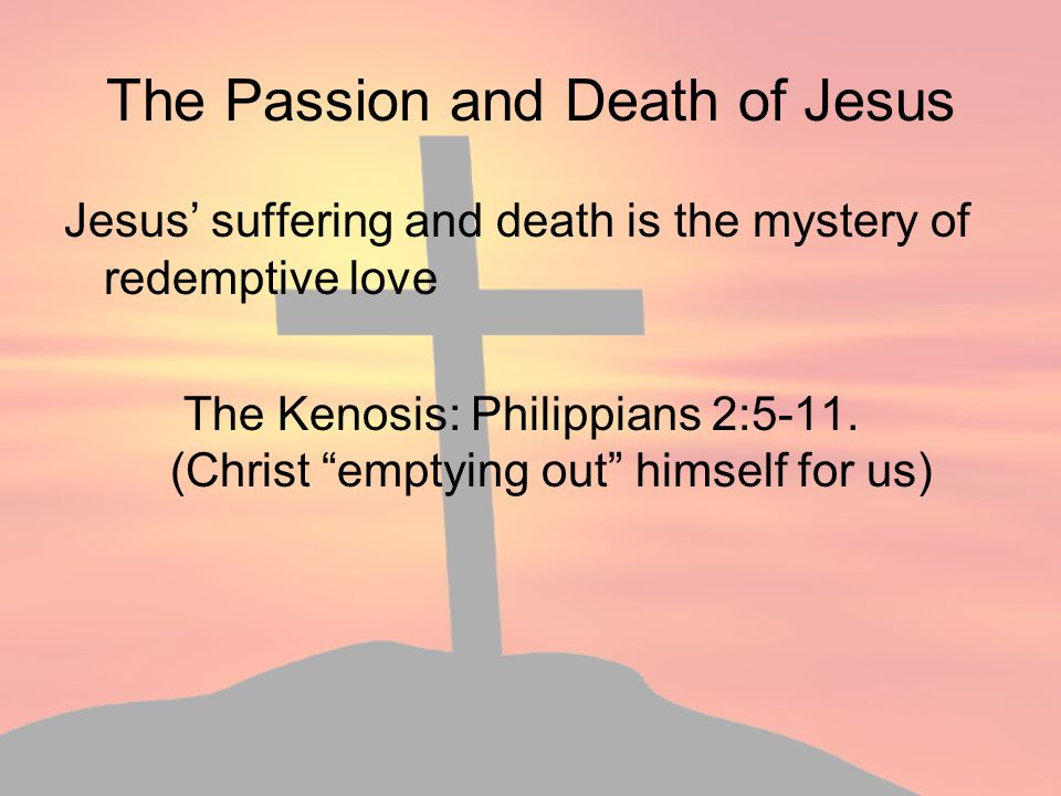 The Passion and Death of Jesus