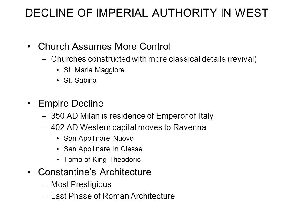 DECLINE OF IMPERIAL AUTHORITY IN WEST
