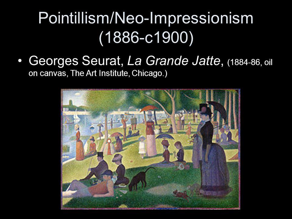 Pointillism/Neo-Impressionism (1886-c1900)