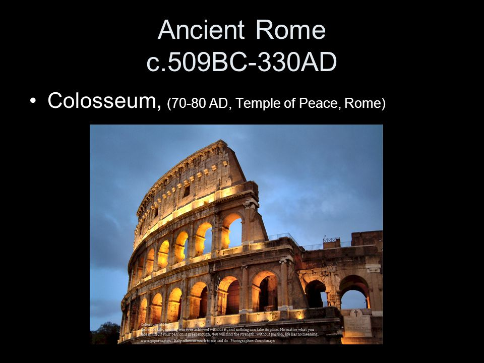 Ancient Rome c.509BC-330AD Colosseum, (70-80 AD, Temple of Peace, Rome)
