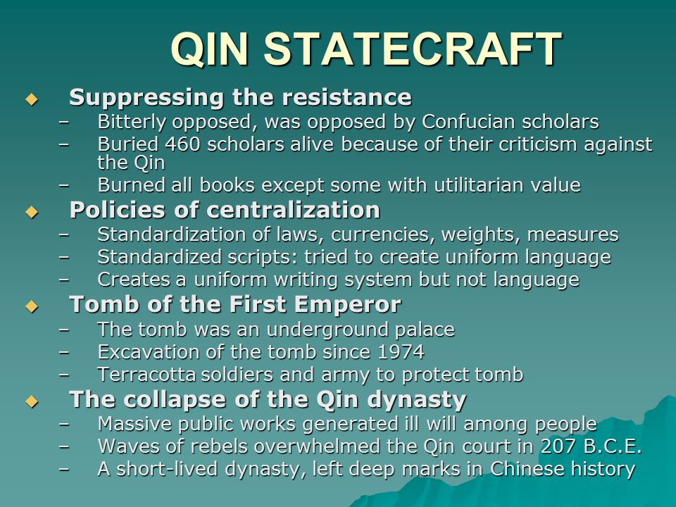 QIN STATECRAFT Suppressing the resistance Policies of centralization