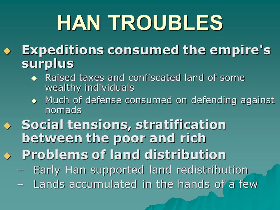 HAN TROUBLES Expeditions consumed the empire s surplus