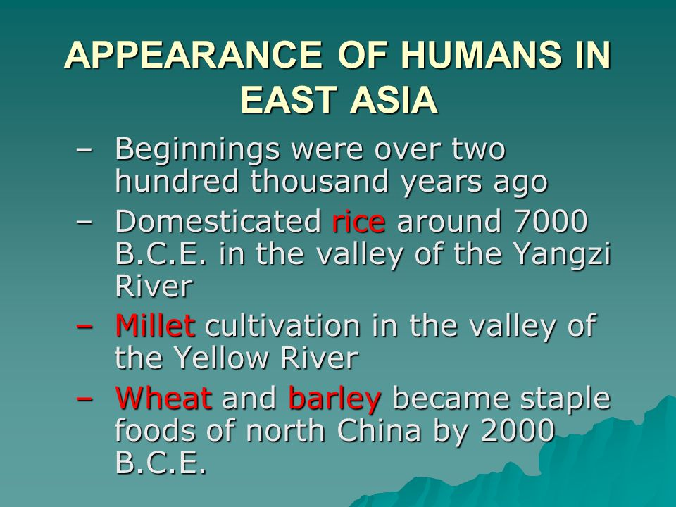 APPEARANCE OF HUMANS IN EAST ASIA