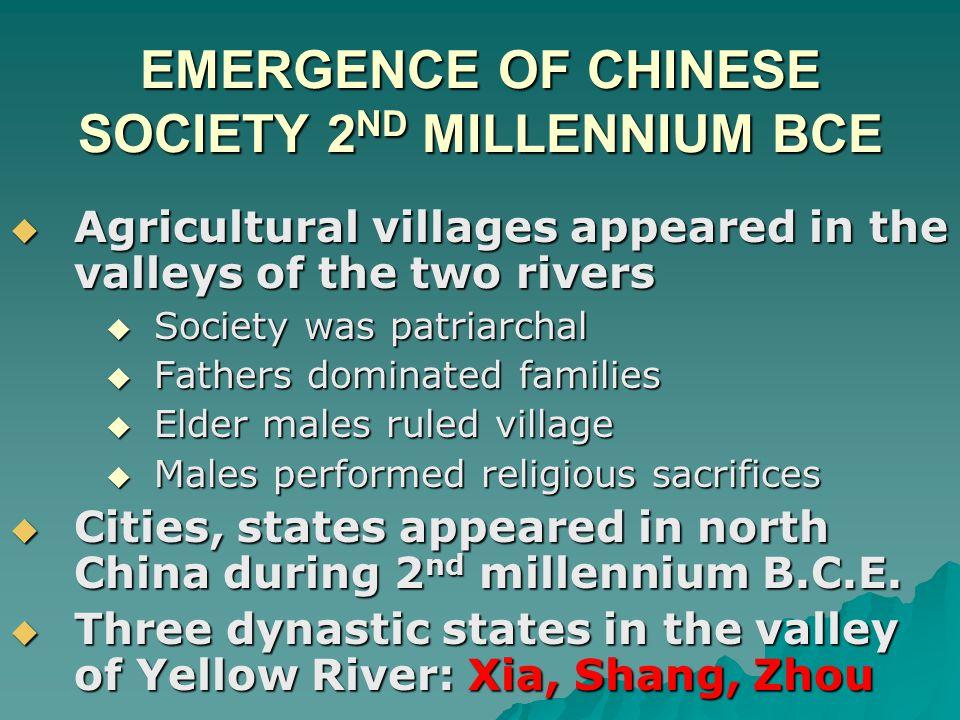 EMERGENCE OF CHINESE SOCIETY 2ND MILLENNIUM BCE