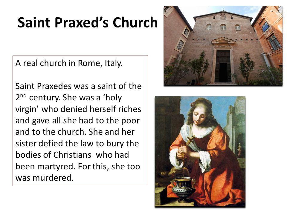 Saint Praxed's Church A real church in Rome, Italy.