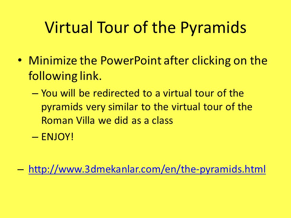 Virtual Tour of the Pyramids