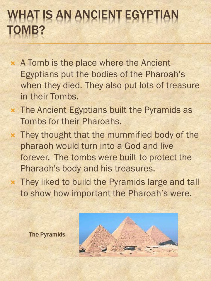 What is an ancient egyptiAN tomb