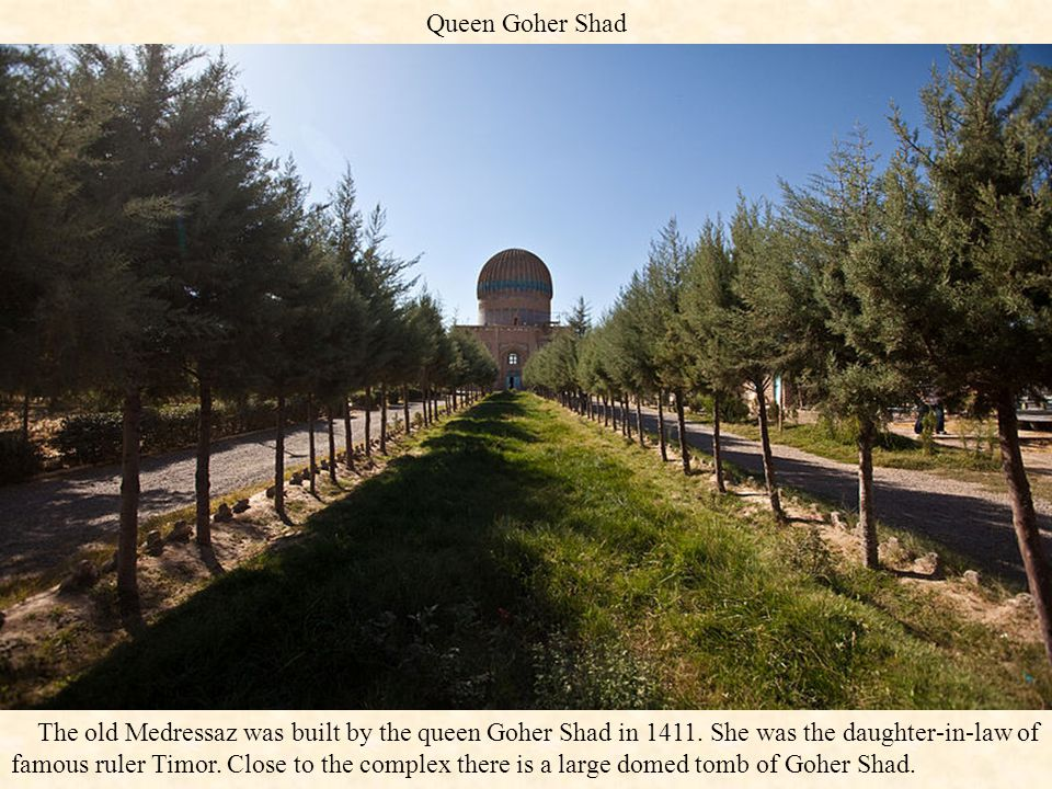 Queen Goher Shad
