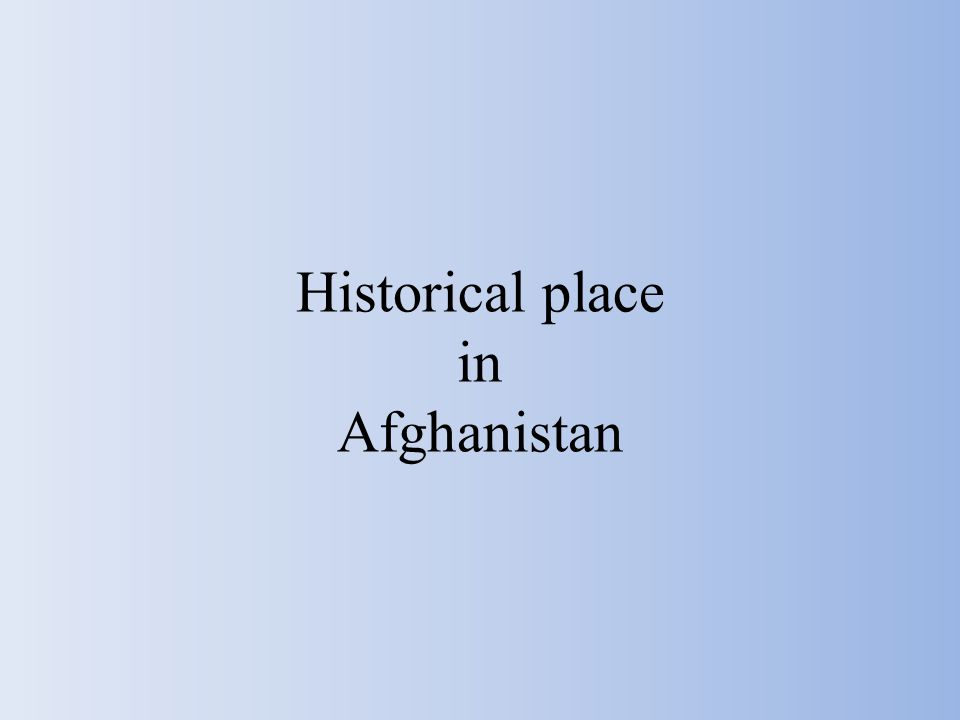 Historical place in Afghanistan