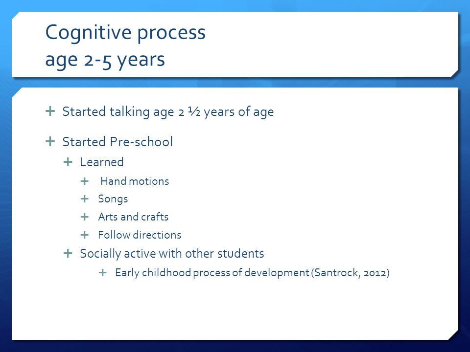 Cognitive process age 2-5 years