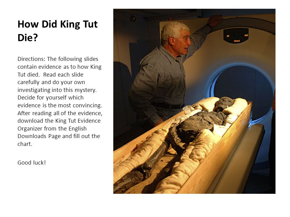 How Did King Tut Die