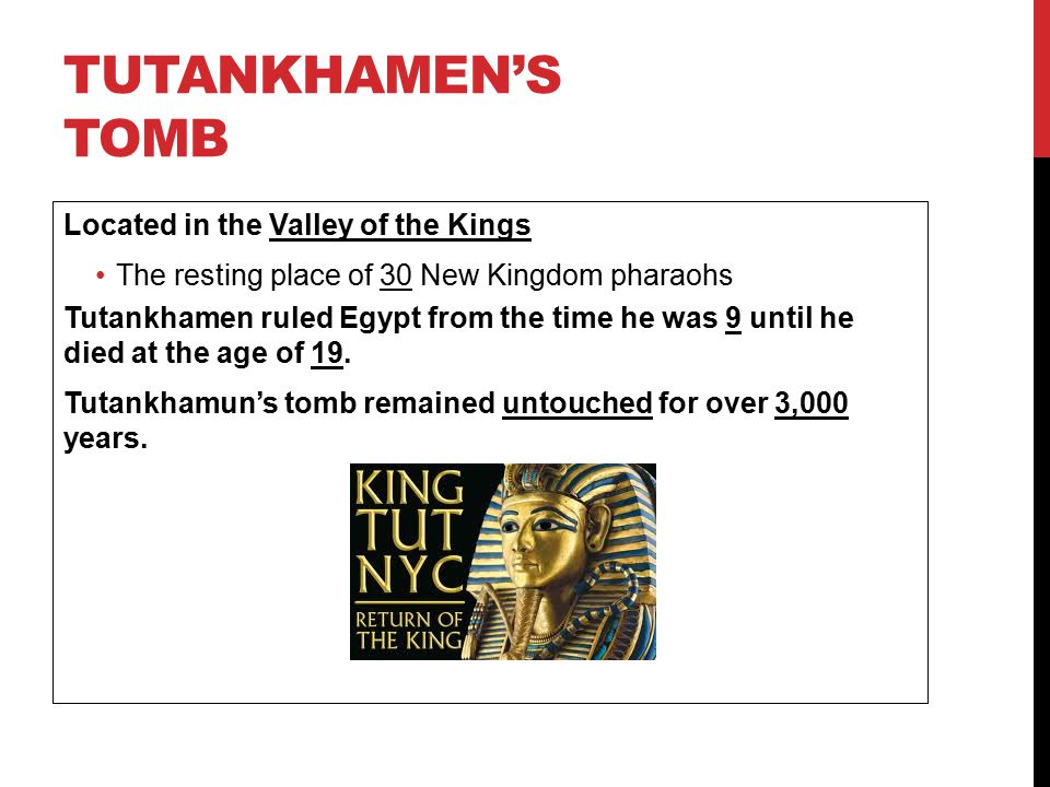 Tutankhamen's Tomb Located in the Valley of the Kings