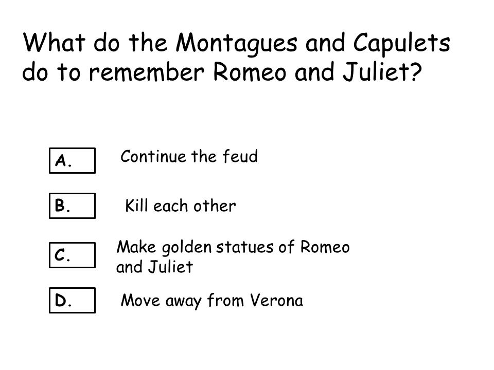 What do the Montagues and Capulets do to remember Romeo and Juliet