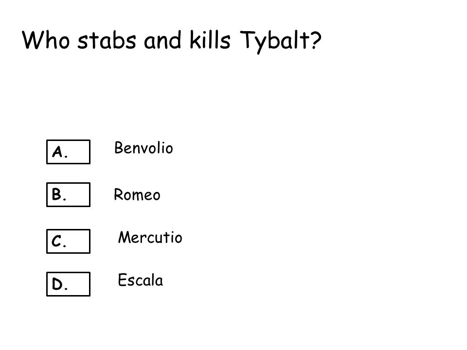 Who stabs and kills Tybalt