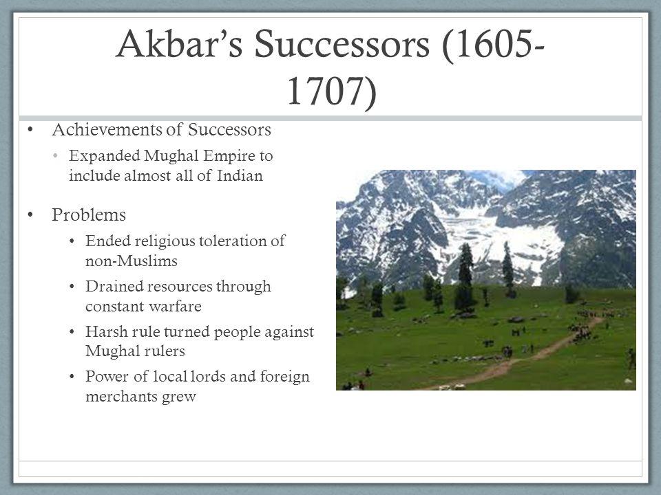 Akbar's Successors (1605-1707)