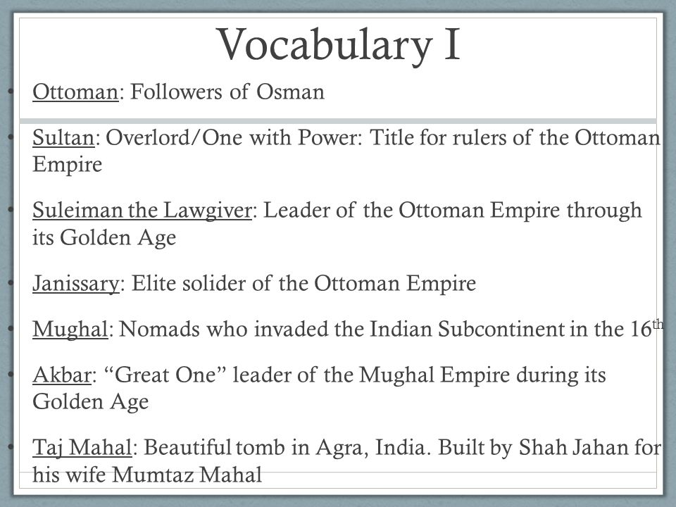 Vocabulary I Ottoman: Followers of Osman