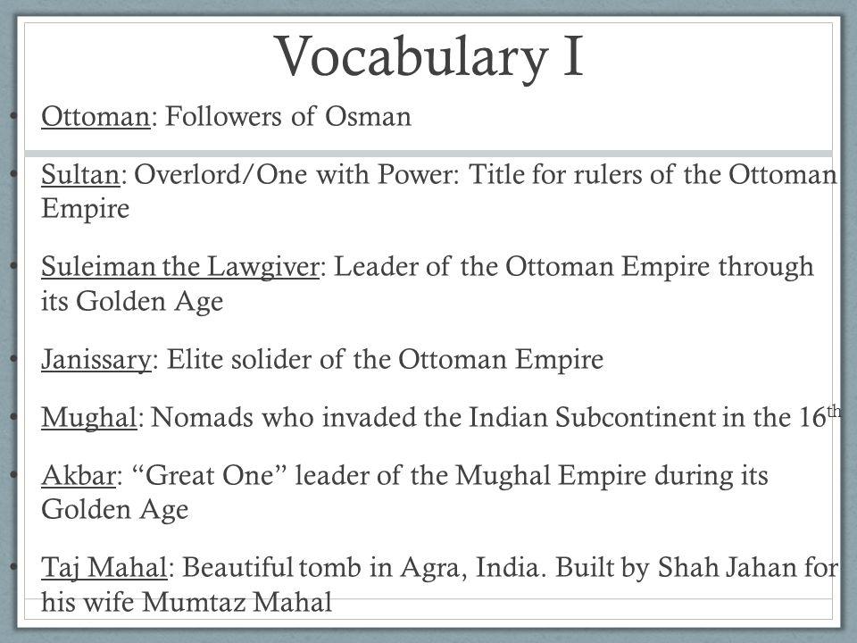Vocabulary I Ottoman: Followers of Osman