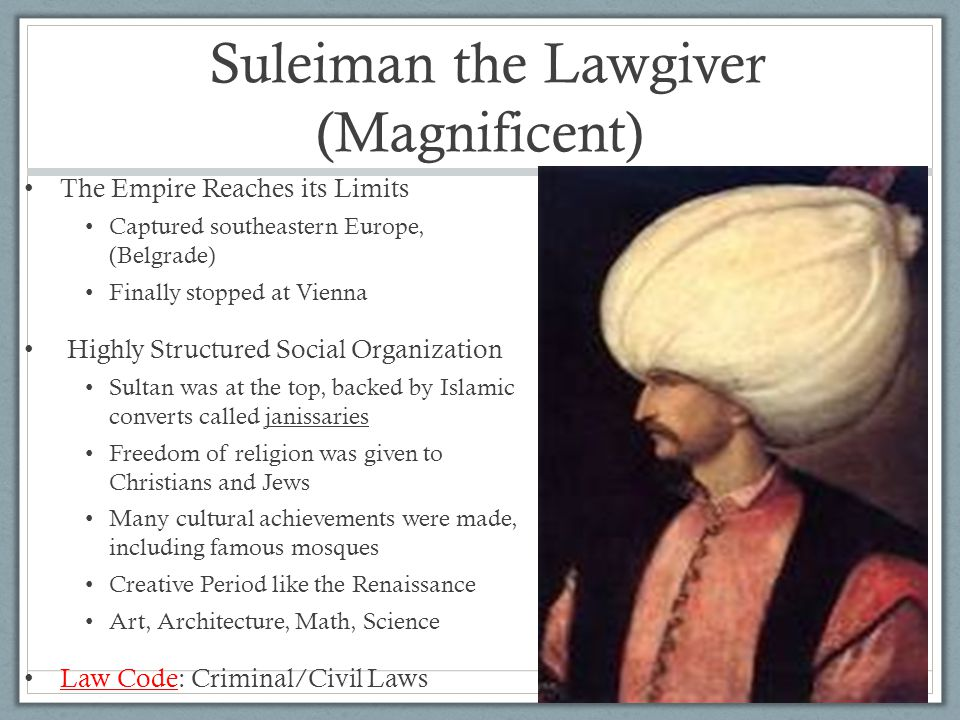 Suleiman the Lawgiver (Magnificent)