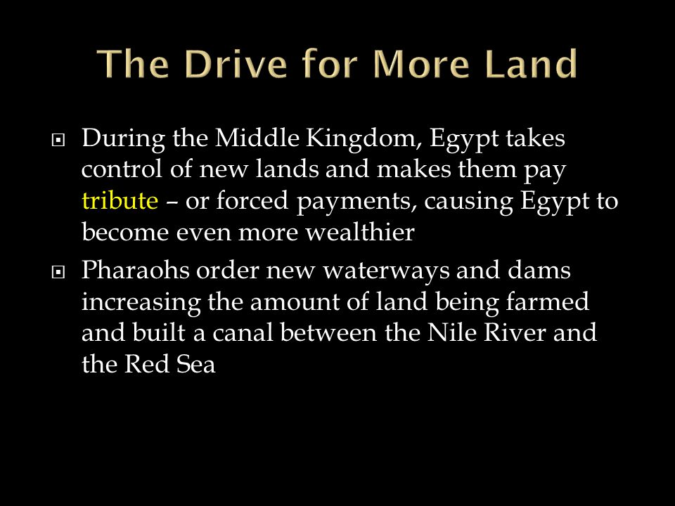 The Drive for More Land
