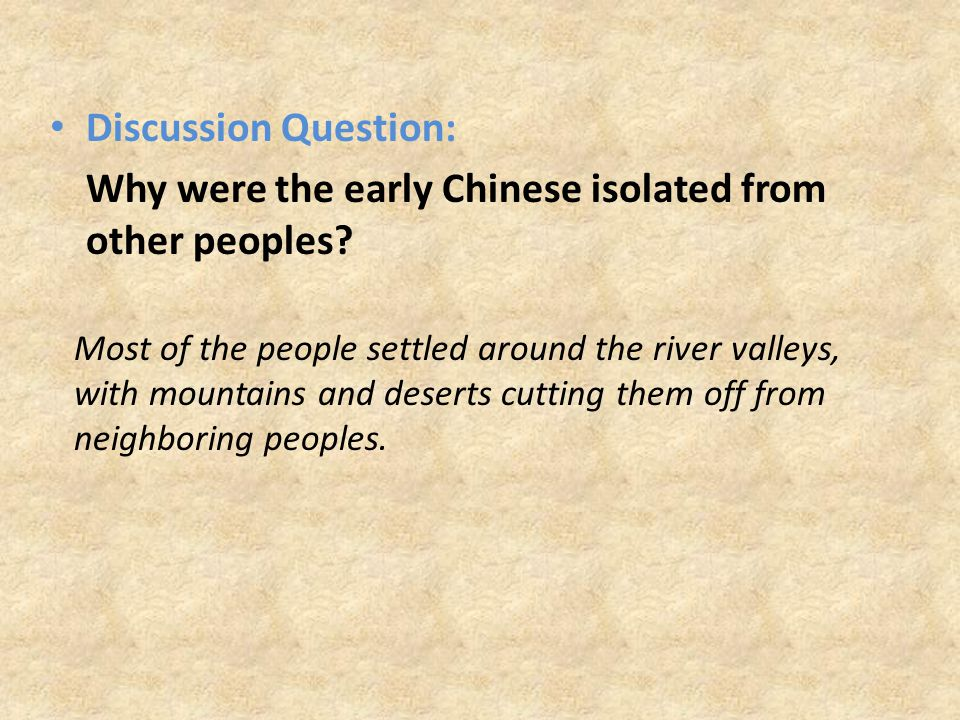 Why were the early Chinese isolated from other peoples