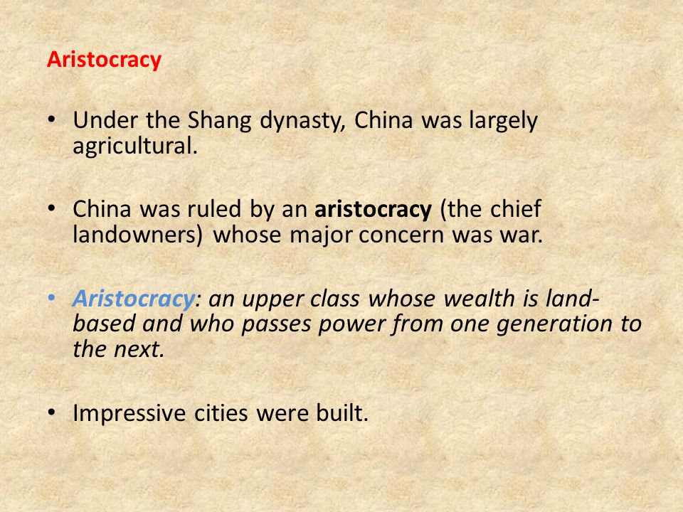 Under the Shang dynasty, China was largely agricultural.